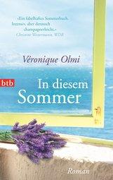in diesem sommer_veronique olmi_btb