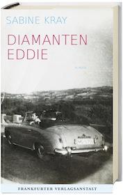 Diamanten Eddie_Sabine Kray_FrankfurterVerlagsAnstalt