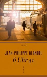 Jean-Philippe Blondel 6 Uhr 41 HANSER