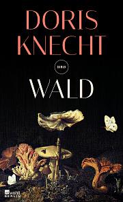 Doris Knecht_Wald_rowohlt